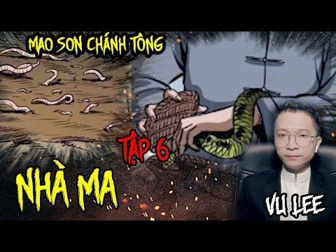 Mao Sơn Chánh Tông - NHÀ MA - Tập 6 | Vu Lee - Thời lượng: 22 phút.