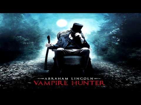 Abraham Lincoln Vampire Hunter (2012) Late to the Theatre (Soundtrack OST)