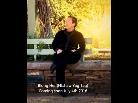 Blong Her (Ntshaw Yav Tag) (видео)