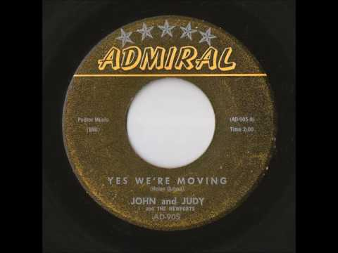 John And Judy And The Newports - Yes We're Moving (Admiral)