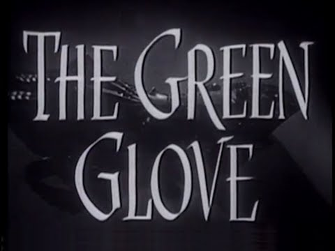 The Green Glove (1951) [Crime] [Drama] [Mystery]