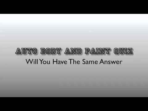 0 Auto Body and Paint Quiz   Test Your Knowledge