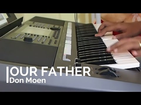 Our Father -  Don Moen