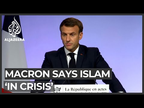Macron says Islam 'in crisis', prompting backlash from Muslims