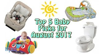 Top 5 Baby Gear in August 2017