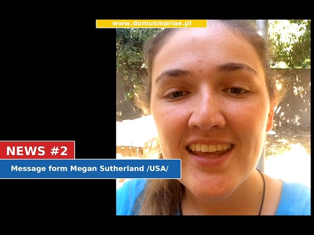 News #2 - Message from Megan Sutherland /USA/