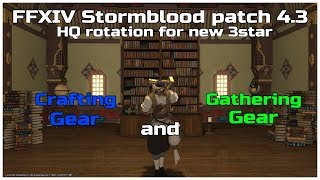 FFXIV Stormblood patch 4.3 HQ rotation for new crafting and gathering gear