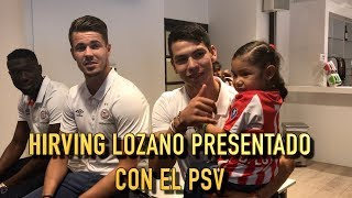 """HIRVING LOZANO """"CHUCKY"""" PRESENTADO CON EL PSV"""