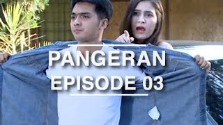 Video Pangeran - Episode 03 MP3, 3GP, MP4, WEBM, AVI, FLV Juli 2018