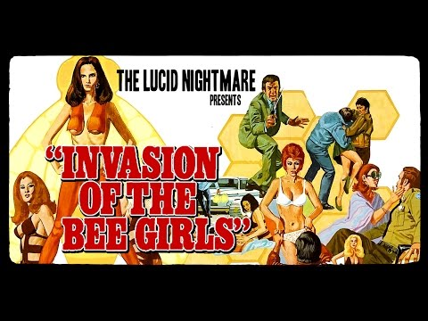 The Lucid Nightmare - Invasion of the Bee Girls Review