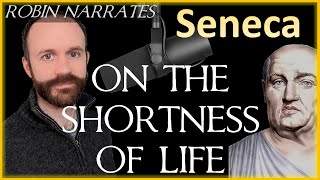 Seneca: On the Shortness of Life