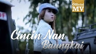 Upiak - Cincin Nan Baungkai (Official Music Video)