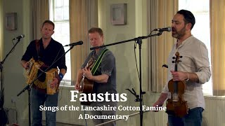 A Documentary - Songs of the Lancashire Cotton Famine
