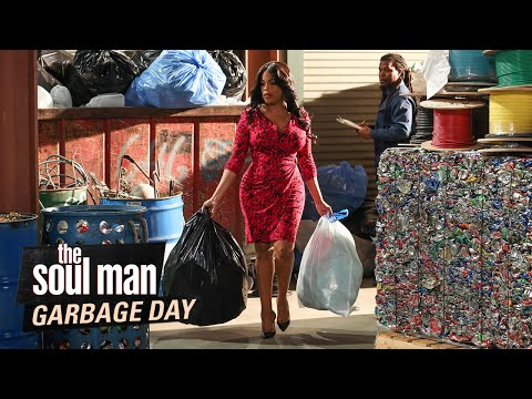 The Soul Man: Garbage Day
