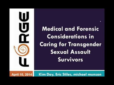 Forensic Exams with Transgender Sexual Assault Survivors