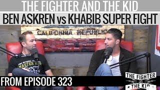 Video Brendan Schaub - Ben Askren vs Khabib is the Super Fight I'd Make Right Now MP3, 3GP, MP4, WEBM, AVI, FLV November 2018