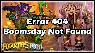 Error 404 Boomsday Not Found - Boomsday / Constructed / Hearthstone