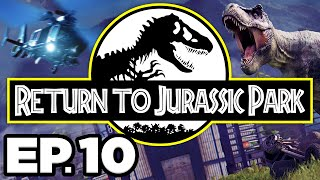 Return to Jurassic Park Ep.10 - VELOCIRAPTOR ESCAPE! T-REX TO THE RESCUE!!! (Gameplay / Let's Play)