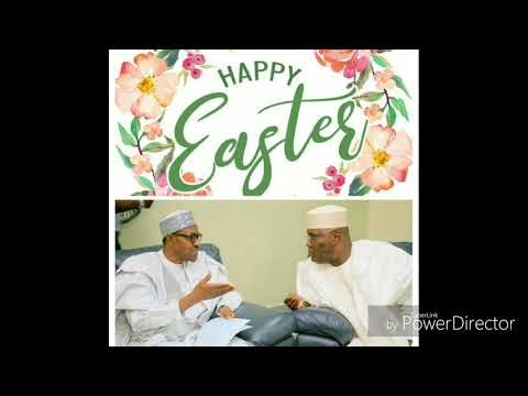Ep 287 #atiku Abubakar And #jubril Al Sudani  #awkward Happy Easter Greeting