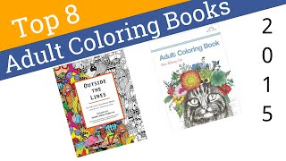 8 Best Adult Coloring Books