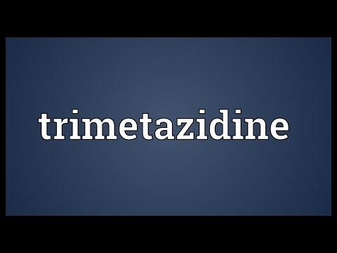 Trimetazidine Meaning