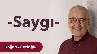 Video Saygı -  Doğan Cüceloğlu ile İnsan İnsana MP3, 3GP, MP4, WEBM, AVI, FLV November 2018