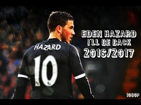 Eden Hazard - Amazing Skills & Goals - 2016/17 HD