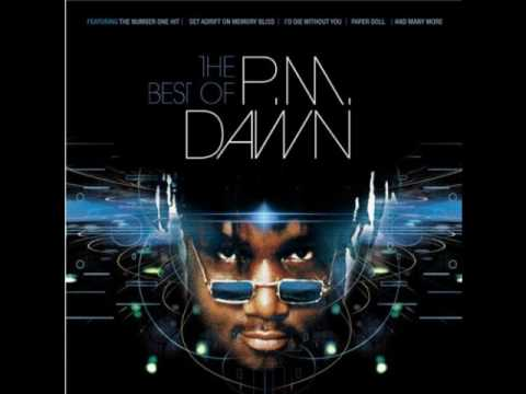 P.M Dawn - Being So Not For You (I Had No Right)