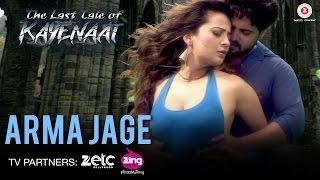 Arma Jage Video Song The Last Tale of Kayenaat Zeeshan Khan