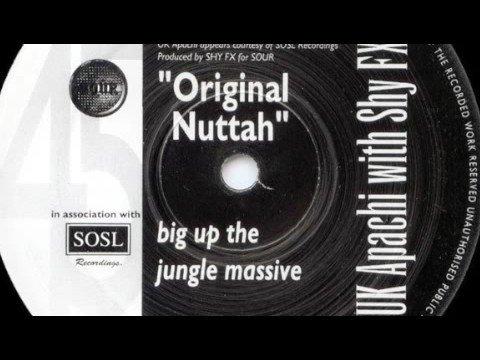 Shy FX & UK Apachi - Original Nuttah