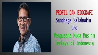 "Video Biografi Sandiaga Uno - Jadi Pengusaha Karena ""Kecelakaan"" MP3, 3GP, MP4, WEBM, AVI, FLV Oktober 2017"