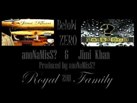 Below Zero 2011 aNoNaMiSs  &  Jimi Khan Prod by aNoNaMiSs