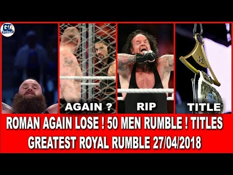 Conclusion of Greatest Royal Rumble 04/27/2018 Highlights ! Saudi Big Event