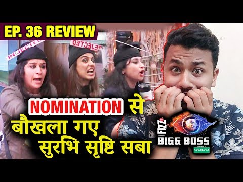 Surbhi Saba Srishty FAKE DRAMA After Nomination,TARGETS Karanvir & Shree | Bigg Boss 12 Ep.36 Review