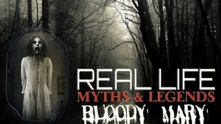 REAL LIFE | Urban Legend | Bloody Mary