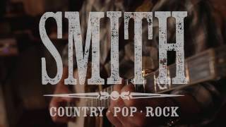 SMITH Country Band Live I Love This Life