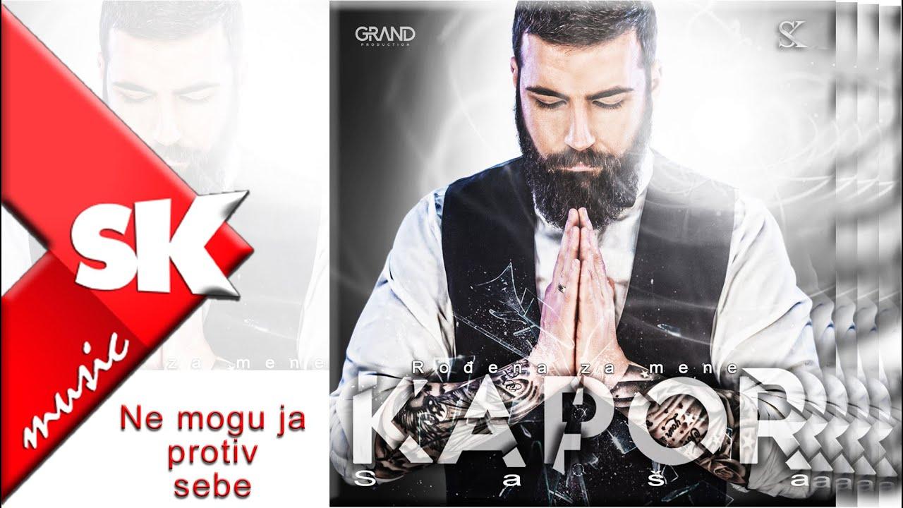 Saša Kapor – Ne mogu ja protiv sebe – nova pesma
