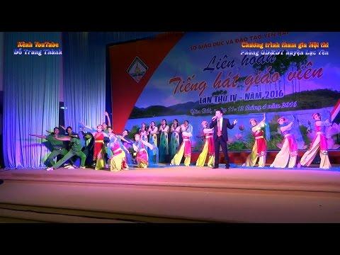 Các tiết mục Văn nghệ Phòng Giáo dục và Đào tạo huyện Lục Yên tham gia Liên hoan tiếng hát Giáo viên ngành Giáo dục Đào tạo Yên Bái lần thứ IV