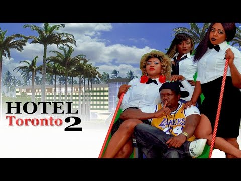 Hotel Toronto Season 2    -  2016 latest Nigerian Nollywood Movie