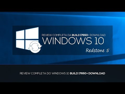 REVIEW COMPLETA DO WINDOWS 10 BUILD 17650 - REDSTONE 5 +DOWNLOAD
