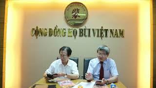 Phỏng vấn Chủ tịch Cộng đồng họ Bùi Việt Nam