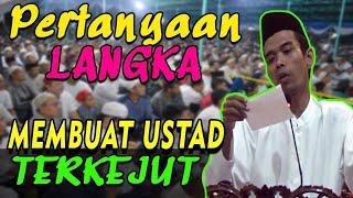 Download Video PERTANYAAN LANGKA.  2 Pertanyaan Ini Membuat Ustad Abdul Somad Terkejut & Tertawa MP3 3GP MP4