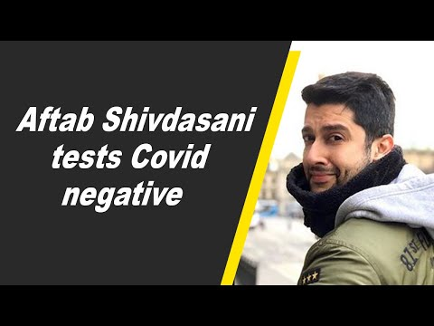Aftab Shivdasani tests Covid negative