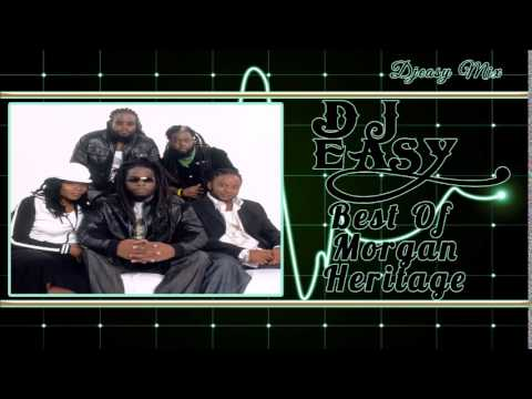 Morgan Heritage Best of the Greatest Hits {ROCKERS, YES RASTA} mix by djeasy