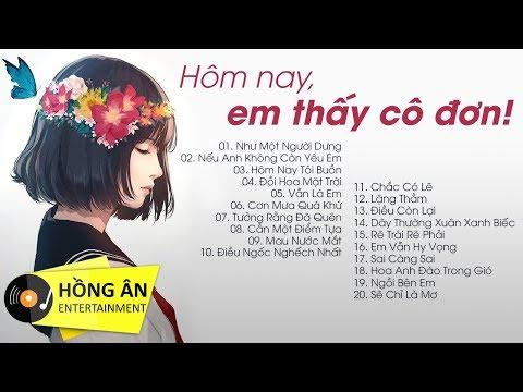 Nghe Mà Muốn Khóc 2018 - 20 Bài Hát Sáng Tác Dành Cho Con Gái Thất Tình - Thời lượng: 1:35:00.