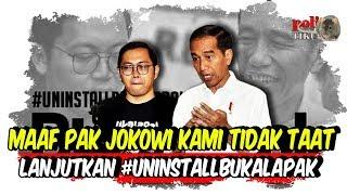 Video Maaf Pak Jokowi, Kami Tidak Taat, Lanjutkan #UninstallBukalapak Sampai Si Anak Durh4k4 Jer4 MP3, 3GP, MP4, WEBM, AVI, FLV Februari 2019