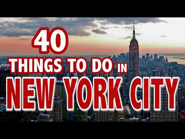 40 best things to do in new york city new york city travel for Things to do in newyork city