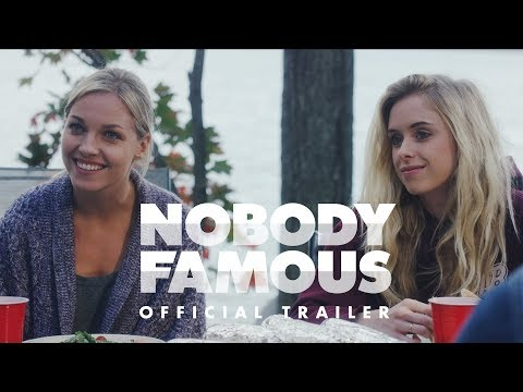 NOBODY FAMOUS Official Trailer (2018) - NOW ON AMAZON PRIME VIDEO