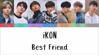 Download Video iKON - Best Friend [Lyrics Rom | Indo] Lirik Terjemahan Indonesia MP3 3GP MP4