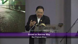 Broad or Narrow Way